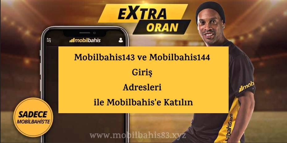 Mobilbahis143 ve Mobilbahis144 Giriş Adresleri ile Mobilbahis'e Katılın